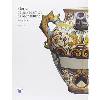 Storia Della Ceramica Di Montelupo: 3
