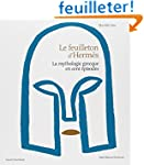Le Feuilleton d'Herm�s : La mythologi...