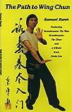 Path to Wing Chun