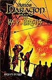 Amos Daragon Book Two: The Key of Braha