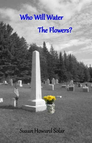 Who Will Water The Flowers? (English Edition) -