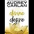 Divine Desire (The Lotus House Series Book 3)