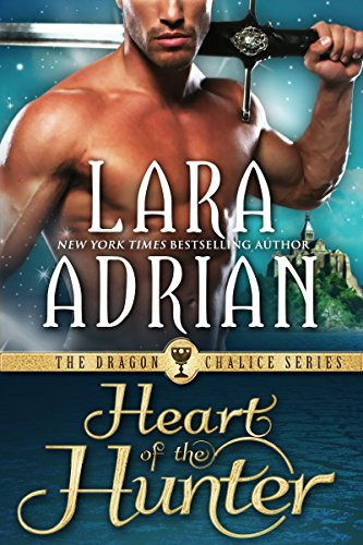 Heart of the Hunter (Dragon Chalice Book 1) (English Edition) par Lara Adrian