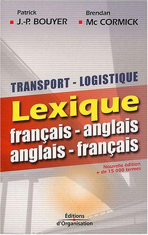 Transport-logistique : Lexique français-anglais - anglais-français