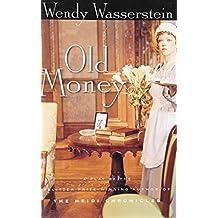 Old Money by Wendy Wasserstein (2002-04-26)