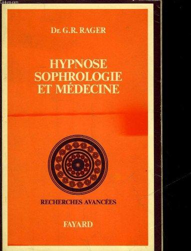 Hypnose, Sophrologie et Médecine -Coll.