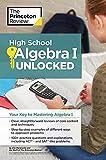 High School Algebra - I Unlocked (High School Subject Review)