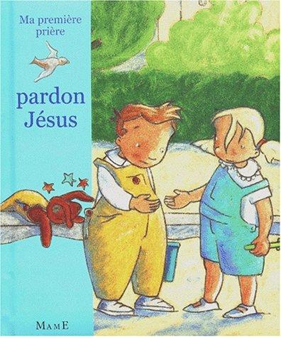 Pardon Jésus