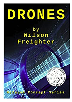 Drones (Octagon Concept Series Book 1) by [Freighter, Wilson]