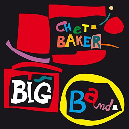 Big Band by CHET BAKER (2015-08-03)