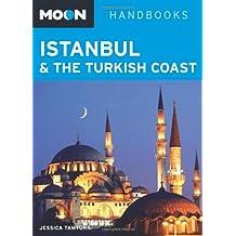 Moon Istanbul & the Turkish Coast (Moon Handbooks)