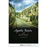 Agatha Raisin und der tote Friseur: Kriminalroman (Agatha Raisin Mysteries 8) (German Edition)