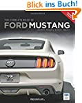 The Complete Book of Ford Mustang: Ev...