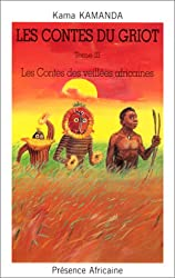 LES CONTES DU GRIOT :LES CONTES DES VEILLEES AFRICAINES Tome III.