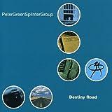Songtexte von Peter Green Splinter Group - Destiny Road