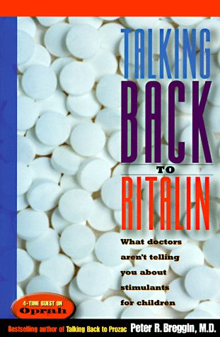 talking-back-to-ritalin-what-doctors-arent-telling-you-about-stimulants-for-children