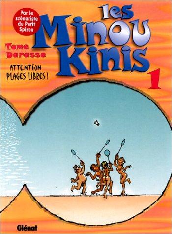 Les Minoukinis, tome 1 : Attention, plages libres ! par Tome, Darasse