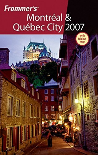 Frommer's Montreal and Quebec City 2007 (Frommer??s Complete Guides) by Herbert Bailey Livesey (2007-01-02)