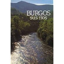 BURGOS Y SUS RÍOS.