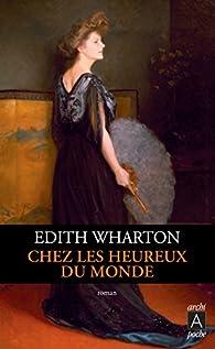 Chez les heureux du monde par Edith Wharton