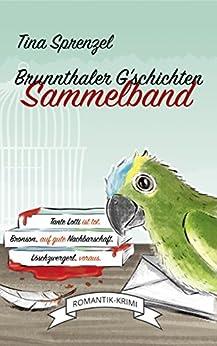 Brunnthaler G'schichten - Sammelband