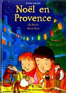 """Afficher """"Il était une fois Noël en Provence"""""""