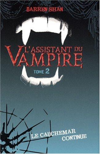 Assistant du vampire - Darren Shan - Roman Vol.2