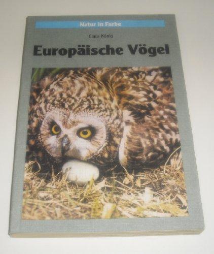 Europäische Vögel III. Nester und Gelege sowie weitere Brutvögel Europas