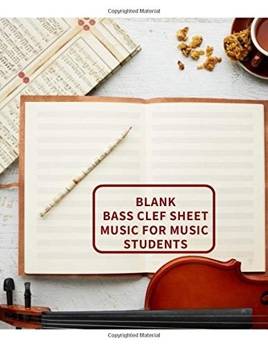 Clips Video 110 (Blank Bass Clef Sheet Music For Music Students: Music Composition Practice Journal Notebook Notepad, Blank Staff Manuscript Paper Template, Song ... 8.5