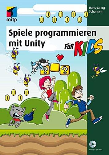 Spiele programmieren mit Unity (mitp für Kids) - Javascript-game-engine