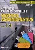 Activités professionnelles de gestion administrative 2e Bac Pro gestion-administration Pôles 1 à 4 : Corrigé
