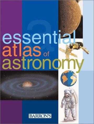 Essential Atlas of Astronomy by Parramon Studios (2005) Paperback