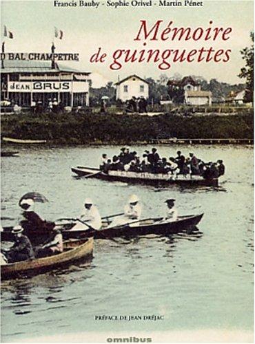 Mémoire des guinguettes par Francis Bauby