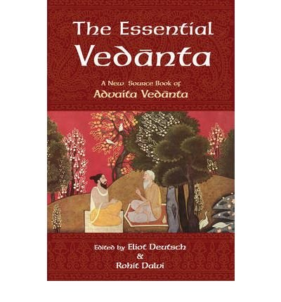[(The Essential Vedanta: A New Source Book of Advaita Vedanta)] [Author: Eliot Deutsch] published on (December, 2004) par Eliot Deutsch