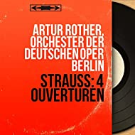 Strauss: 4 Ouvertüren (Stereo Version)