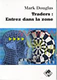 Traders - Entrez dans la zone