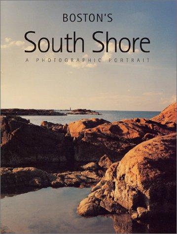 Boston's South Shore: A Photographic Portrait