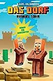 Primos Sohn - Roman für Minecrafter: Das Dorf 7