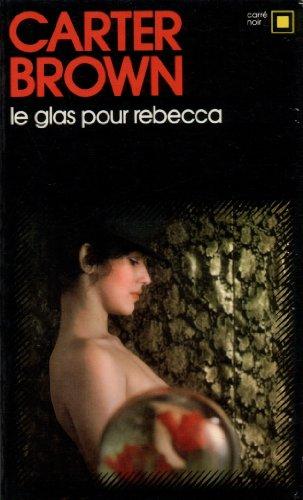 Le Glas pour Rebecca par Carter Brown