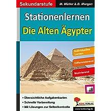 Stationenlernen Die alten Ägypter: Individuelles Lernen - Differenzierung