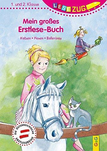 LESEZUG/1.-2. Klasse: Mein großes Erstlese-Buch - Katzen, Hexen, Ballerinas -