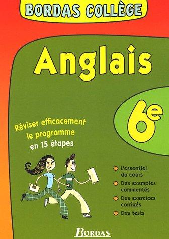 BORDAS COLLEGE ANGLAIS 6E NP (Ancienne Edition)