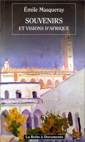 Souvenirs et visions d'Afrique, 2e édition