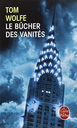 Le Bucher DES Vanites (Ldp Litterature) par Tom Wolfe
