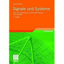 Signale und Systeme: Lehr- und Arbeitsbuch mit MATLAB®-Übungen und Lösungen (German Edition)