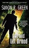 Live and Let Drood (Secret Histories (Roc))