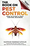 The Book on Pest Control: How to Start a Pest Control Business