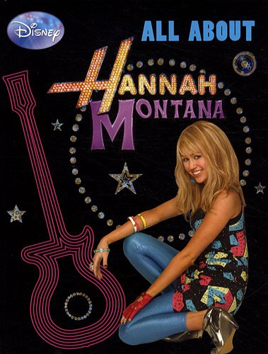 Hannah Montana : All about