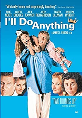 I'll Do Anything by Nick Nolte