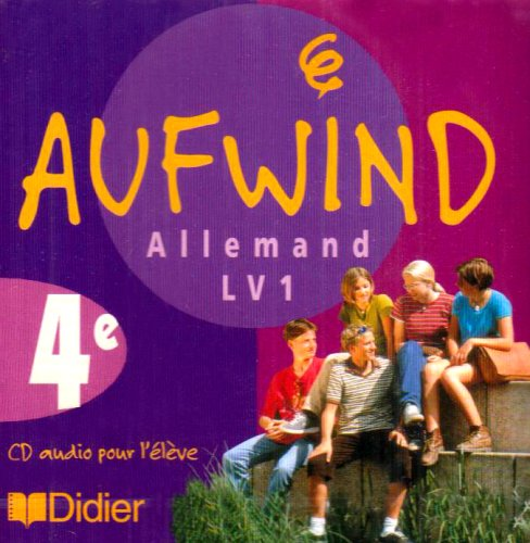 Aufwind allemand 4e, Lv 1 (CD audio) : Cd de l'élève